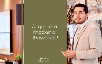 O que é a rinoplastia ultrassônica?